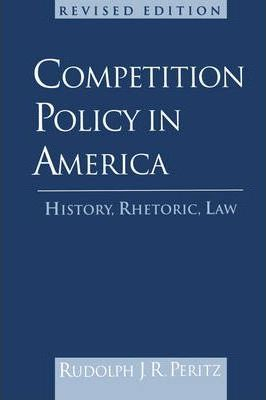 Competition Policy in America