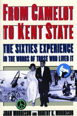 From Camelot to Kent State