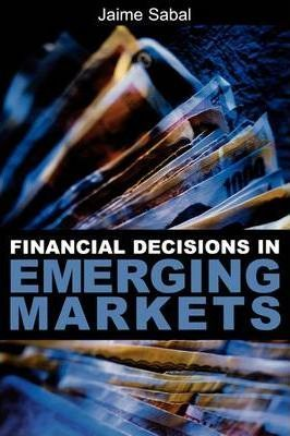 Financial Decisions in Emerging Markets