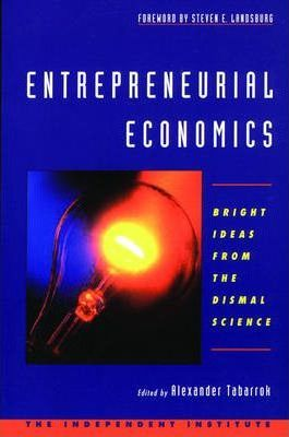 The Entrepreneurial Economist