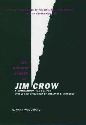 The Strange Career of Jim Crow, a Commemorative Edition