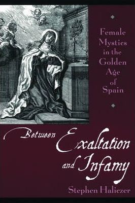 Between Exaltation and Infamy