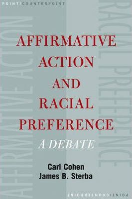 Affirmative Action and Racial Preferences