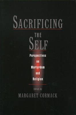 Sacrificing the Self
