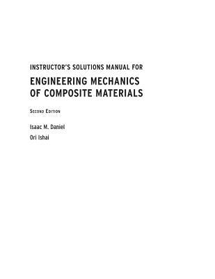 Instructor's Solutions Manual for Engineering Mechanics of Composite Materials