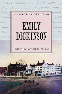 A Historical Guide to Emily Dickinson