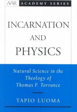 Incarnation and Physics