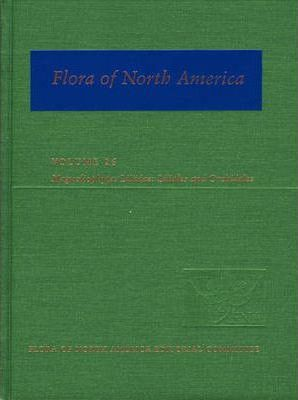 Flora of North America: Volume 26: Magnoliophyta: Liliidae: Liliales and Orchidales