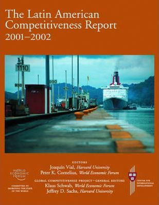 The Latin American Competitiveness Report 2001-2002