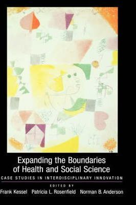 Expanding the Boundaries of Health and Social Science