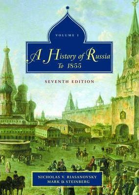 The History of Russia: To 1855 v. 1