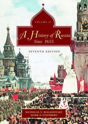 The History of Russia: Since 1855 v. 2