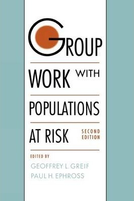 Group Work with Populations at Risk