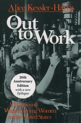 Out to Work  A History of Wage-Earning Women in the United States
