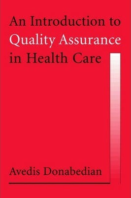 An Introduction to Quality Assurance in Health Care