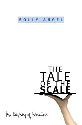 The Tale of the Scale