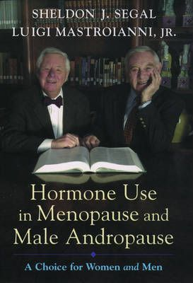 Hormone Use in Menopause and Male Andropause