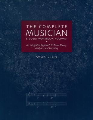 The Complete Musician: Student Workbook v.1