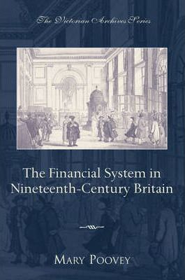 Financial System in Nineteenth Century Britain
