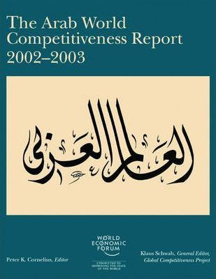 The Arab World Competitiveness Report 2002-2003