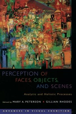 Perception of Faces, Objects and Scenes