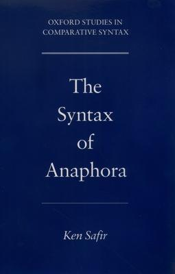 The Syntax of Anaphora