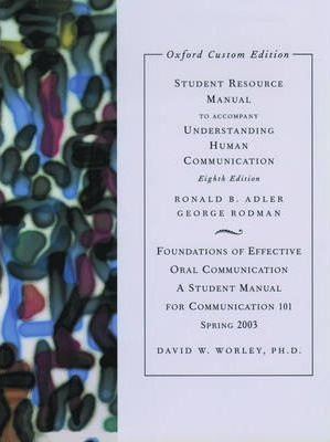 Student Resource Manual for Understanding Human Communication 8e