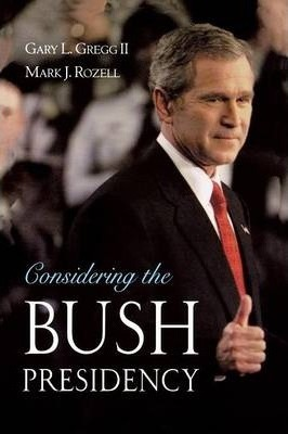 Considering the Bush Presidency