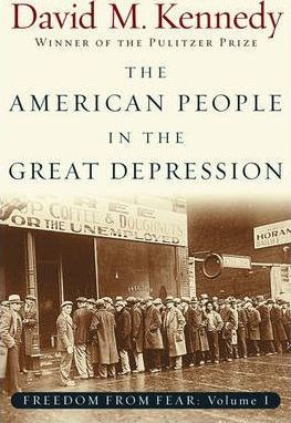 Freedom From Fear: Part 1: The American People in the Great Depression