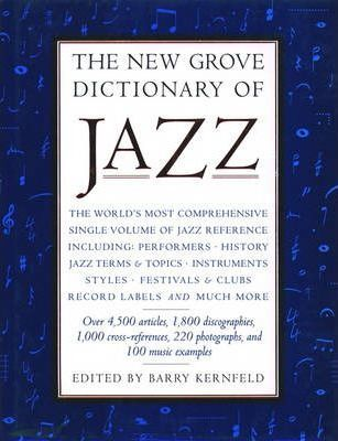 The New Grove Dictionary of Jazz