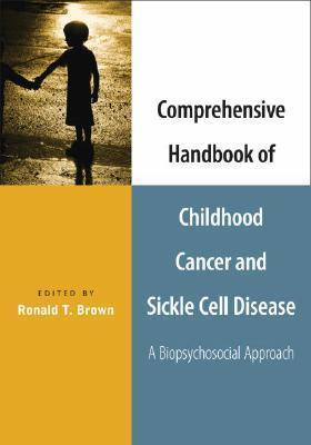 Comprehensive Handbook of Childhood Cancer and Sickle Cell Disease