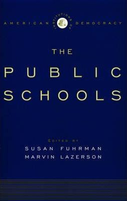 The Institutions of Democracy: The Public Schools