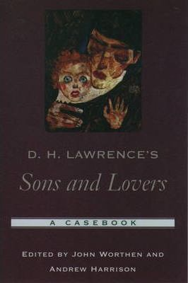 D. H. Lawrence's Sons and Lovers