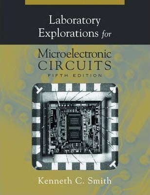 Microelectronic Circuits Laboratory Explorations 5ed
