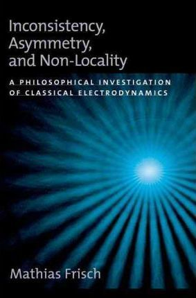 Inconsistency, Asymmetry, and Non-Locality