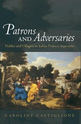 Patrons and Adversaries