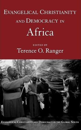 Evangelical Christianity and Democracy in Africa