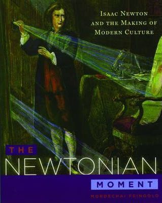 The Newtonian Moment