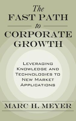The Fast Path to Corporate Growth