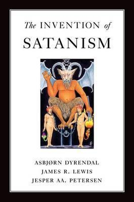 The Invention of Satanism