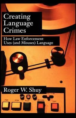 Creating Language Crimes