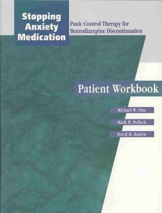 Stopping Anxiety Medication: Client Workbook