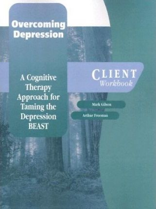 Overcoming Depression: Client Workbook