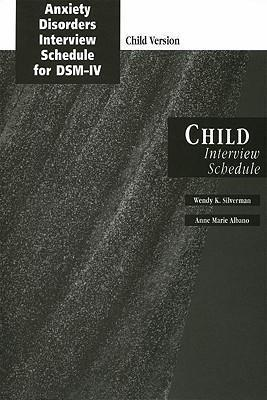 Anxiety Disorders Interview Schedule (Adis-IV) Child Interview Schedule