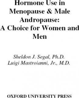 Hormone Use in Menopause & Male Andropause