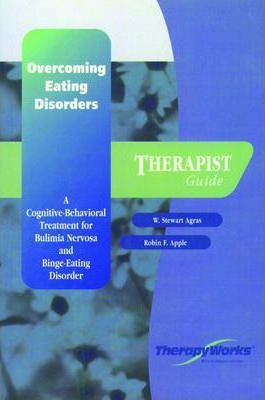 Overcoming Eating Disorders: A Cognitive-Behavioral Treatment for Bulimia Nervosa and Bing-Eating Disorder