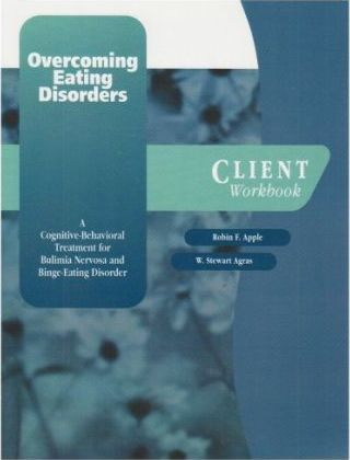 Overcoming Eating Disorder: Client Workbook