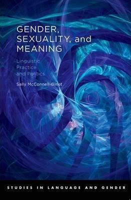 Gender, Sexuality, and Meaning