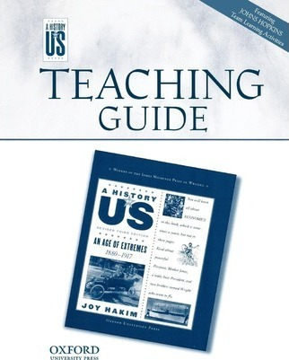 An Age of Extremes Middle/High School Teaching Guide, a History of Us