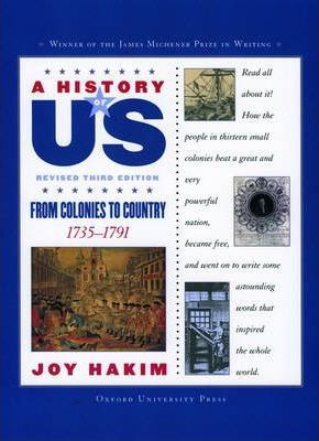 A History of US: From Colonies to Country: A History of US Book Three